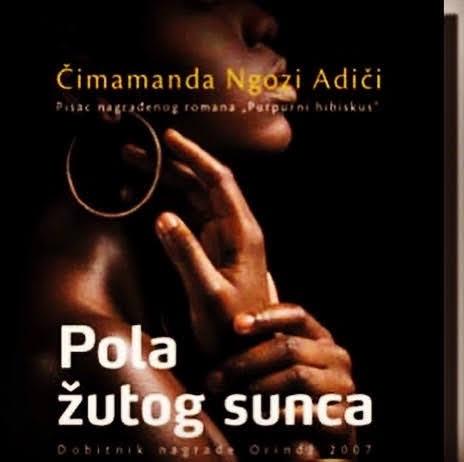 """""""Half of a Yellow Sun"""" Chimamanda Ngozi Adichie"""