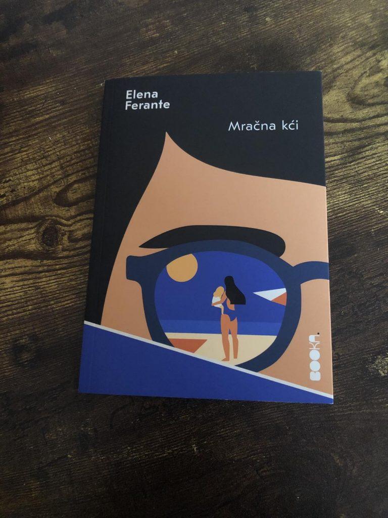 "Elena Ferante ""Mračna kći"""